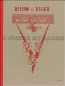 Cadillac & LaSalle 1930-31 Factory Shop Manual Reprint