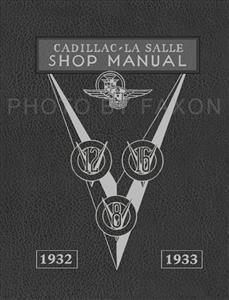 Cadillac & LaSalle 1932-33 Factory Shop Manual Reprint