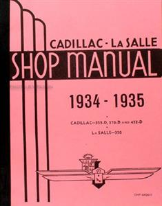 Cadillac & LaSalle 1934-35 Factory Shop Manual Reprint - Including the 1936 V16