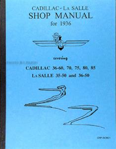 Cadillac 1936 & LaSalle 1935-36 Factory Shop Manual Reprint