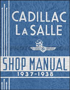 Cadillac & LaSalle 1937-38 Factory Shop Manual Reprint