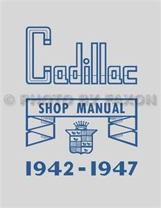 Cadillac & LaSalle 1942-47 Factory Shop Manual Reprint