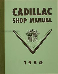 Cadillac 1950 Factory Shop Manual Reprint