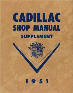 Cadillac 1951 Factory Shop Manual Supplement Reprint