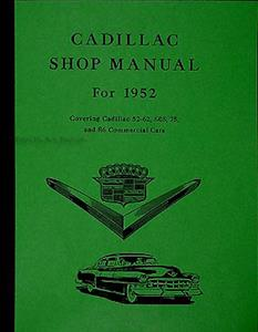 Cadillac 1952 Factory Shop Manual Reprint