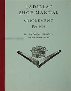 Cadillac 1953 Factory Shop Manual Supplement Reprint