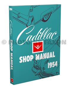 Cadillac 1954 Factory Shop Manual Reprint