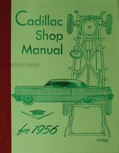 Cadillac 1956 Factory Shop Manual Reprint