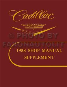 Cadillac 1958 Factory Shop Manual Supplement Reprint