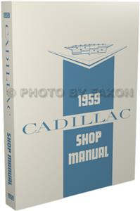 Cadillac 1959 Factory Shop Manual Reprint