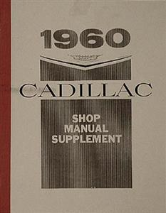 Cadillac 1960 Factory Shop Manual Reprint Supplement