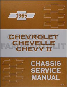 Chevrolet 1965 Chassis Factory Serive Manual Reprint