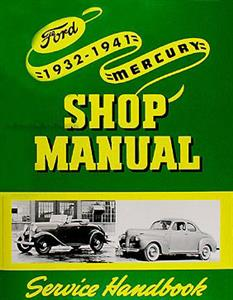 Ford Car and Pickup and Mercury Car Repair Manual 1932-1941