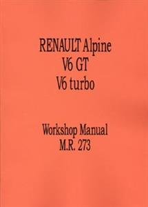 RENAULT Alpine V6 GT & Turbo 1986 Workshop Manual Reprint
